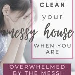depressed woman with dirty house,how to clean messy house