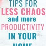 productivity,home tips,help for homemakers,habits for clean home