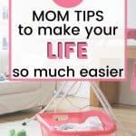 tips for making mom life easier,tips for homemakers