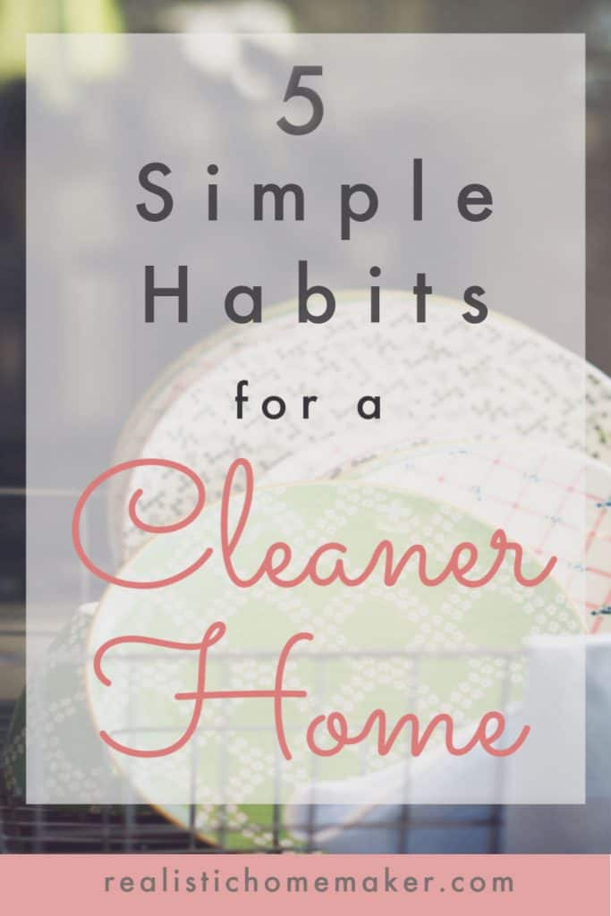 habits for cleaner home, cleaner home,keep house clean,how to clean house,how to keep house cleaner