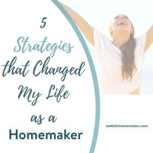 life changing homemaker tips, happy homemaker, better homemaking