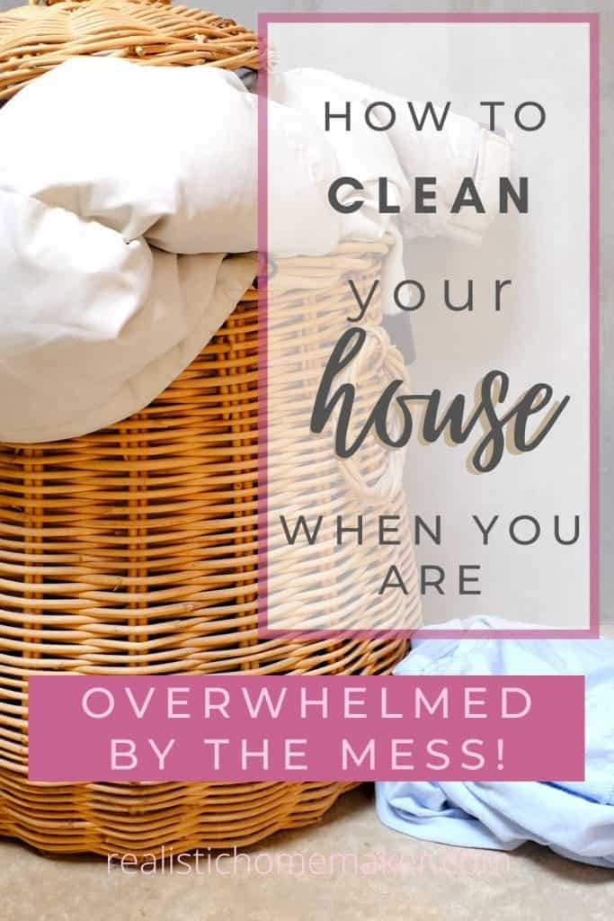how to clean messy house,laundry basket overflowing